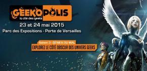 Geekopolis 2015 - le festival geek recrute