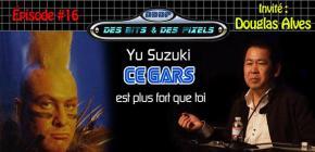 Douglas Alvès vous parle de Yu Suzuki dans le podcast Des Bits et des Pixels