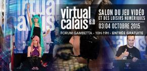 Virtual Calais 6.0 - Une édition 2015 sous le signe du Cosplay et des Invités de prestige