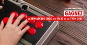 Concours 8Bitdo - un Stick Arcade, des enceintes Twin Cube et un gamepad SFC30 à gagner !