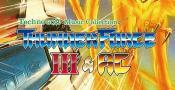 Les OST de Thunder Force III et Thunder Force AC déclinées dans un album