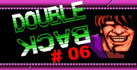 Double Back #6 - l'actu retrogaming de Février en vidéo !