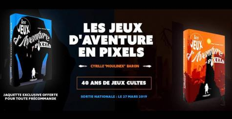Lisez Les Jeux d'Aventure en Pixels et mangez du beurre !