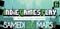 Events For Games présente les Indie Games Play #6 !