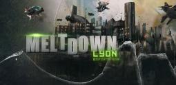 Meltdown Lyon - quand on arrive en ville