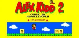 Alex Kidd 2 - Curse In Miracle World - de nouvelles aventures sur Sega Master System !