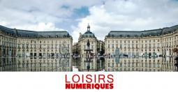 Loisirs Numériques grandit et arrive à Bordeaux