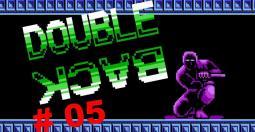L'actualité retrogaming vue par l'émission Double Back - épisode 5 !