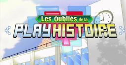 Les Oubliés de la Playhistoire Saison 1 disponible gratuitement sur Youtube !